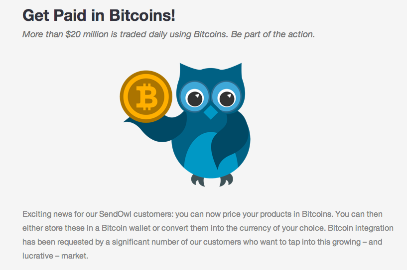 screenshot of part of a SendOwl blog post on bitcoins: Get Paid in Bitcoins! More than $20 million is traded daily using Bitcoins. Be part of the action.